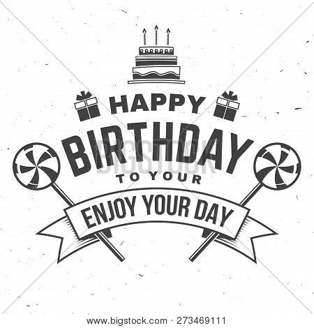 Happy Birthday To You. May All Your Dreams And Wishes Come True. Stamp, Badge, Card With Birthday Ca