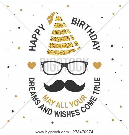 Happy Birthday To You. May All Your Dreams And Wishes Come True. Stamp, Badge, Sticker, Card With Ey