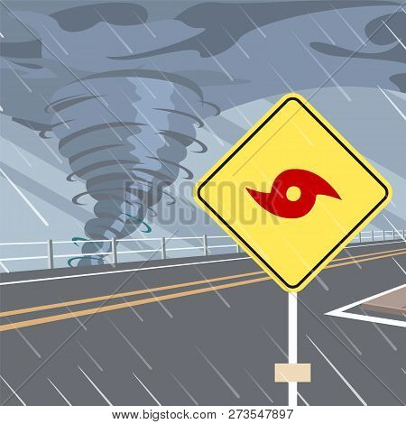 Hurricane Season Flat Vector With Hurricane Danger Road Sign On Side Of Highway. Tropical Storm Or C