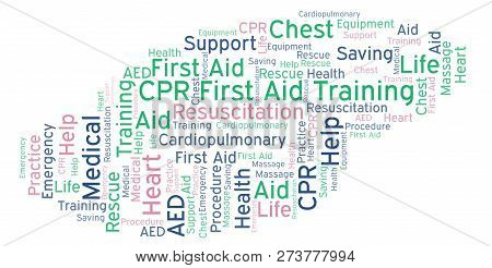 Cpr First Aid Training Word Cloud, Made With Text Only