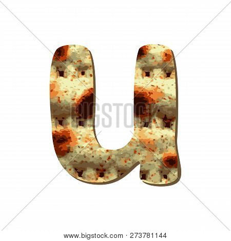 Rounded Capital English Letter U With Matza Texture. Font For Passover. Vector Illustration On Isola