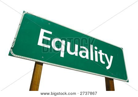 Equality - Road Sign.