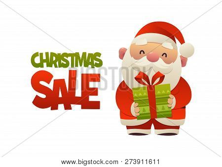 Happy Cute Cartoon Santa Claus With Gift Present Isolated On White Background