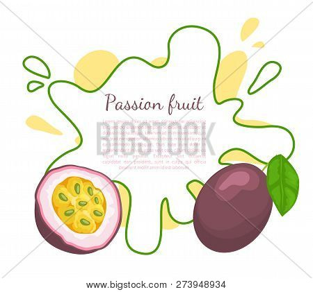 Passionfruit With Leaf, Exotic Juicy Fruit Vector Poster Frame And Text. Maracuja, Parcha, Grenadill