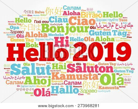 Hello 2019 Word Cloud In Different Languages Of The World, Background Concept