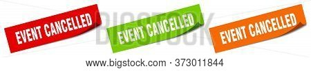 Event Cancelled Sticker. Event Cancelled Square Isolated Sign. Event Cancelled Label