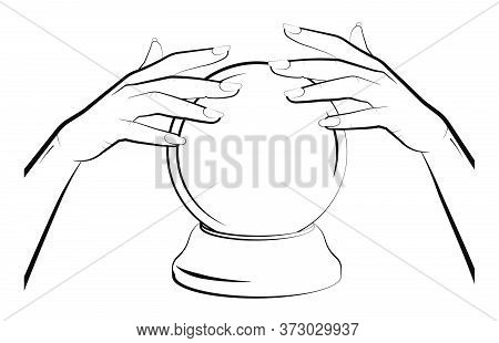 Sorceress Hands Over A Crystal Ball. Prediction Of The Future, Astrology. Isolated Vector On White B