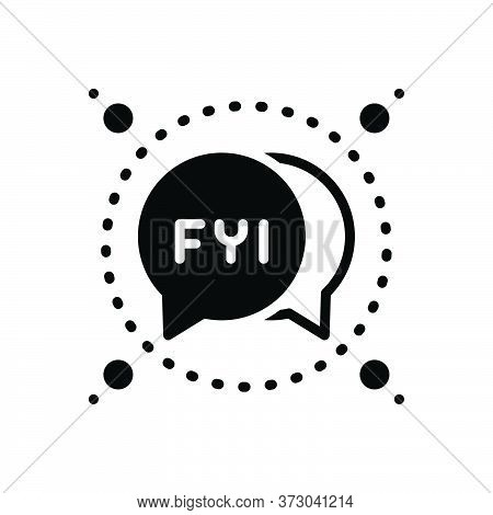 Black Solid Icon For Fyi Bubble Icon Abbreviation Message Information
