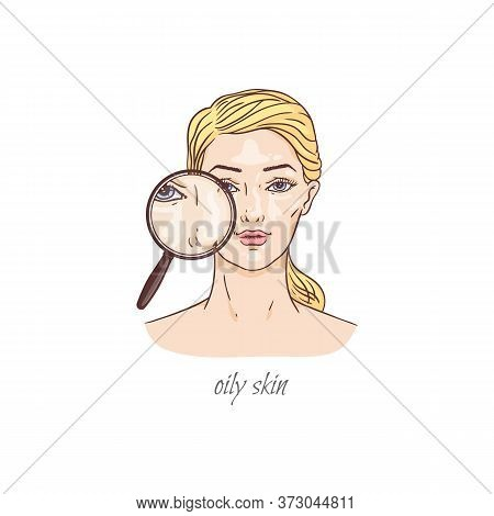 Cartoon Woman With Oily Skin - Magnifying Glass Showing Facial Oil