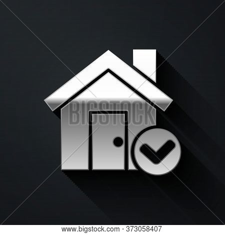 Silver House With Check Mark Icon Isolated On Black Background. Real Estate Agency Or Cottage Town E