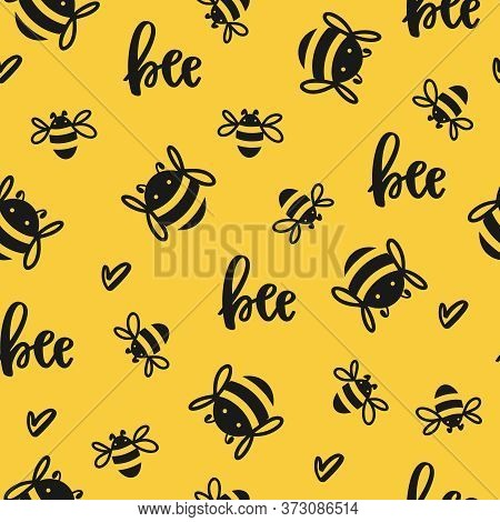 Seamless Pattern With Flying Cute Bees And Inscription - Bee On A Yellow Background. Vector Illustra