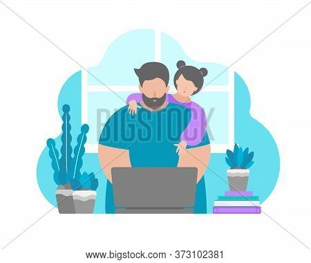 Vector Illustration In Flat Style. Daugher Interrupt And Distract Father Sitting With Laptop At Home