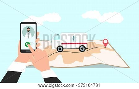Ambulance 911 Service. Vector Illustration Of Person Calling First Aid On Smartphone, Map With Medic
