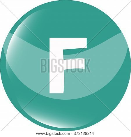 Letter F In The Web Button. F Symbol Design Web Icon