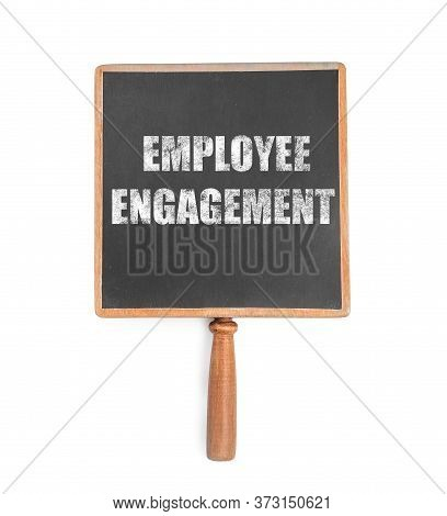 Small Blackboard With Text Employee Engagement On White Background