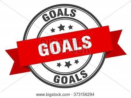 Goals Label. Goals Red Band Sign. Goals