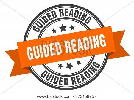 Guided Reading Label. Guided Readinground Band Sign. Guided Reading Stamp