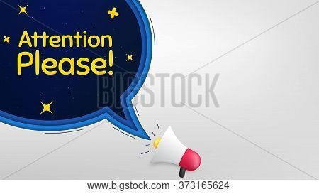 Attention Please. Megaphone Banner With Speech Bubble. Special Offer Sign. Important Information Sym