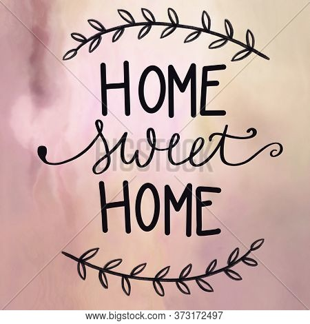 A close up of a Home Sweet Home logo