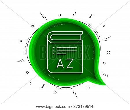 Vocabulary Line Icon. Chat Bubble With Shadow. Book Glossary Sign. Thin Line Vocabulary Icon. Vector