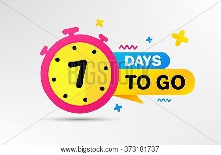 Seven Days Left Icon. Countdown Left Days Banner With Timer. 7 Days To Go Sign. Sale Announcement Ba