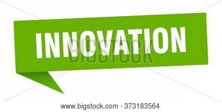 Innovation Speech Bubble. Innovation Sign. Innovation Banner
