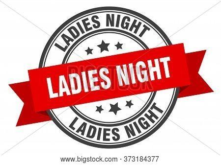 Ladies Night Label. Ladies Nightround Band Sign. Ladies Night Stamp