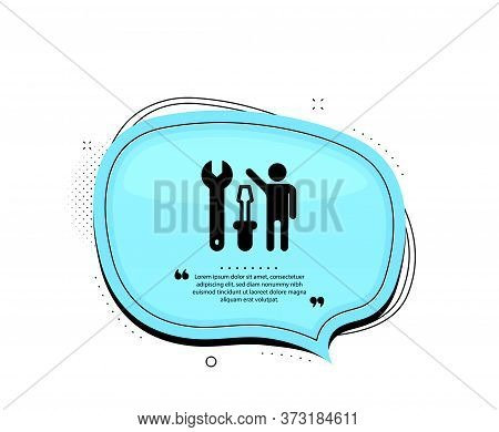 Spanner Tool Icon. Quote Speech Bubble. Repairman Service Sign. Fix Instruments Symbol. Quotation Ma