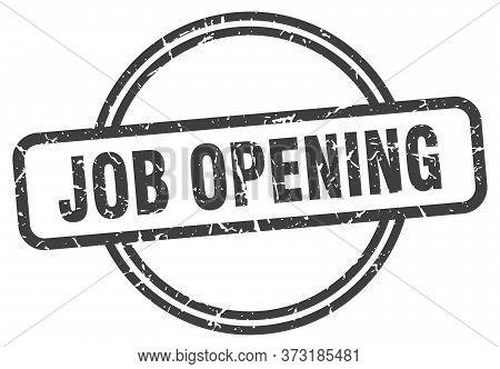 Job Opening Grunge Stamp. Job Opening Round Vintage Stamp