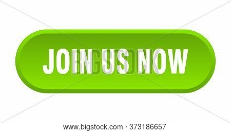 Join Us Now Button. Join Us Now Rounded Green Sign. Join Us Now