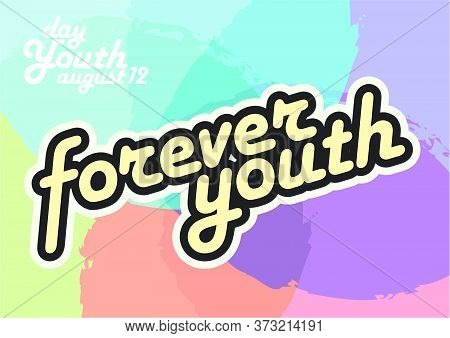 Vector Forever Youth, Day Youth, Agust 12, Background Colors