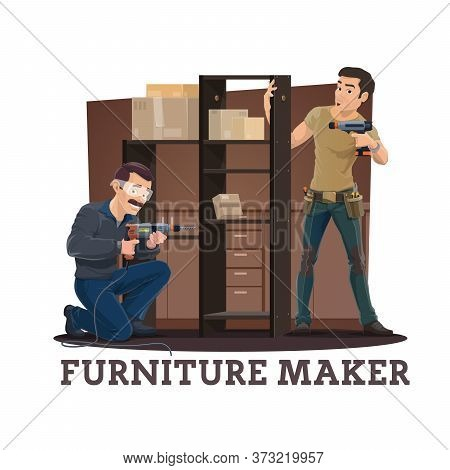 Furniture Makers Or Carpenter Assembling Cupboard With Shelves Cartoon Vector Of Furniture Making, A
