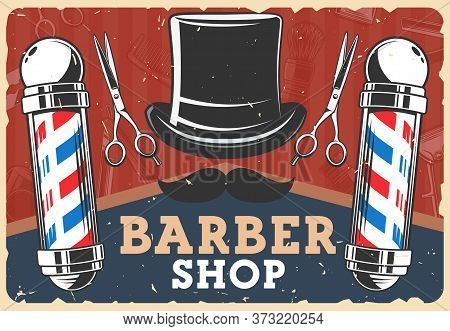Barbershop Retro Poster With Vector Man Hairdresser Salon Or Barber Shop Vintage Poles. Mustache And