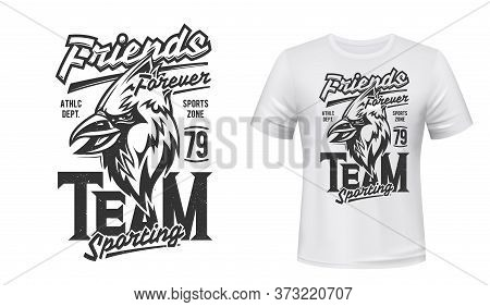 Cardinal Bird T-shirt Print Mockup, Sport Team Emblem. Friends Forever Quote Of Sporting Team Or Ath