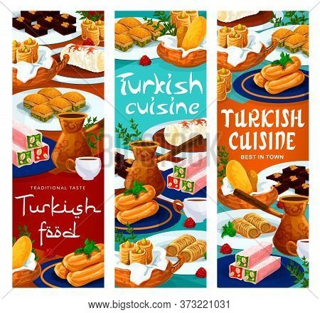 Turkish Food Cuisine Menu, Desserts, Pastry Sweets, Traditional Coffee And Tea Drink, Vector Banners
