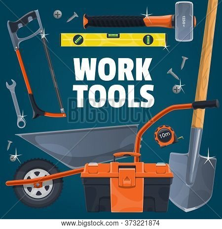 Diy And Work Tools. Vector Hacksaw And Level, Sledgehammer, Shovel, Toolbox And Wheelbarrow, Wrench