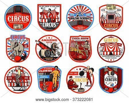 Circus Shapito Retro Icons, Vector Entertainment Carnival Top Tents, Trained Animals And Performers.