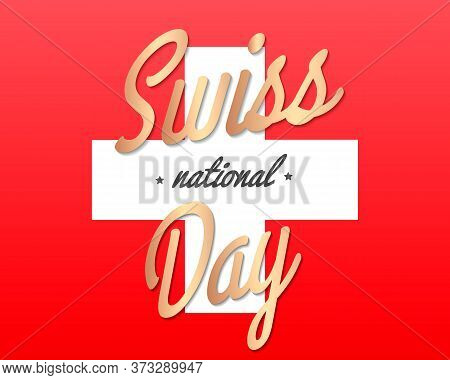 Swiss National Day Poster Design. Switzerland Independence Day Holiday. Swiss National Flags Hanging