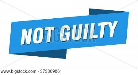 Not Guilty Banner Template. Not Guilty Ribbon Label Sign