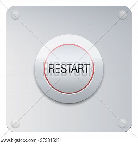 Restart Button On A Chrome Panel To Start Machines, Gadgets Instruments, A Company, Society, But Als