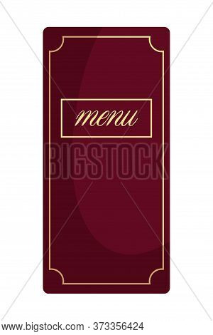Traditional Red Menu Restaurant, Cafe, Bar, Catering Paper Book With Inscription. Top View Isolated
