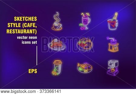 Food And Drink Neon Signs Set. Restaurant Meal, Coffee Shop, Alcohol, Dessert, Main Course. Night Br
