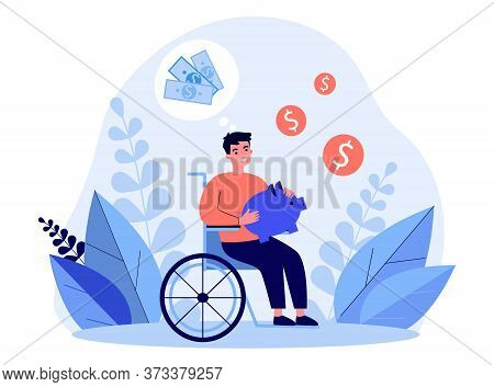 Happy Disabled Man Saving Money. Person In Wheelchair Holding Piggy Bank And Thinking Of Money Flat