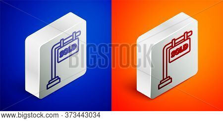 Isometric Line Hanging Sign With Text Sold Icon Isolated On Blue And Orange Background. Sold Sticker