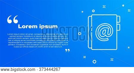 White Line Address Book Icon Isolated On Blue Background. Notebook, Address, Contact, Directory, Pho
