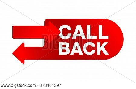 Call Back Red Button With Reciprocal Direction Arrows And Text - Isolated Vector Web Design Element