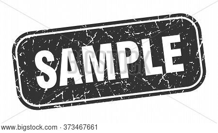 Sample Stamp. Sample Square Grungy Black Sign.