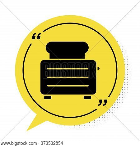 Black Toaster With Toasts Icon Isolated On White Background. Yellow Speech Bubble Symbol. Vector Ill