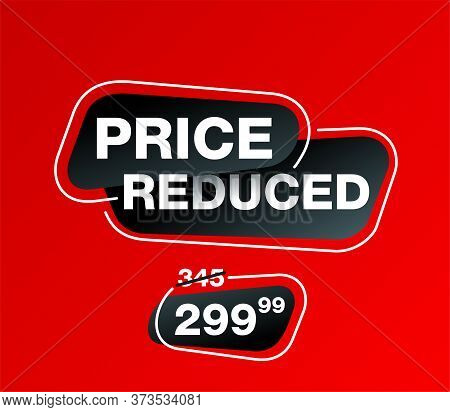 Price Reduced Banner - Creative Decorated Mesage On Red Background - Crossed Old Price And The Cheap