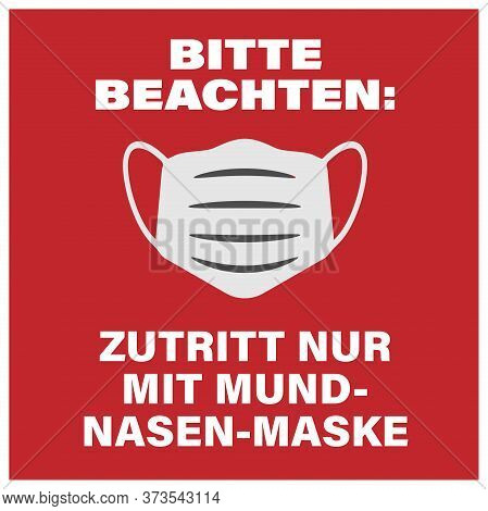 Sign With Text Do Not Enter Withour Face Mask In German Language Vector Illustration